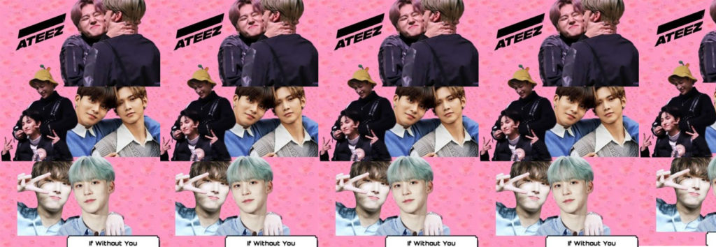 Fanfic: If Without You~ATEEZ Prologo