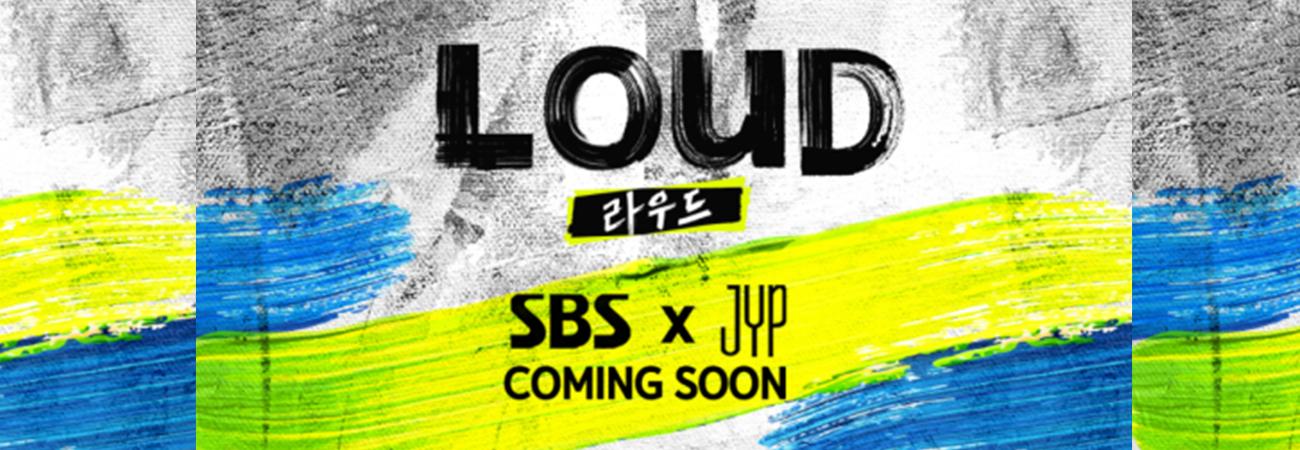 JYP Entertainment y SBS se unen para crear el programa 'LOUD'