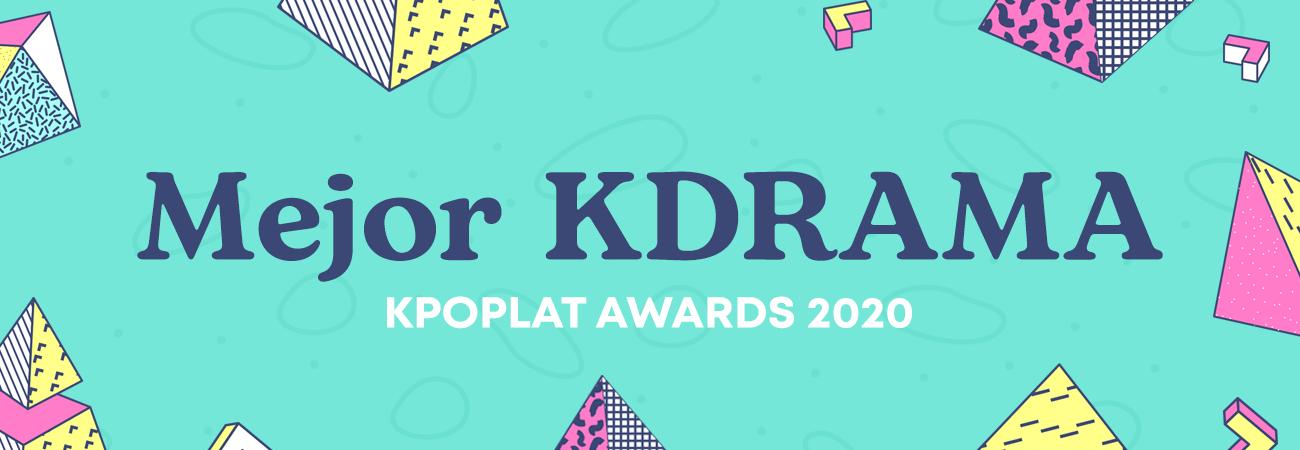 [KPOPLAT AWARDS 2020] Vota por el 'Mejor Kdrama'