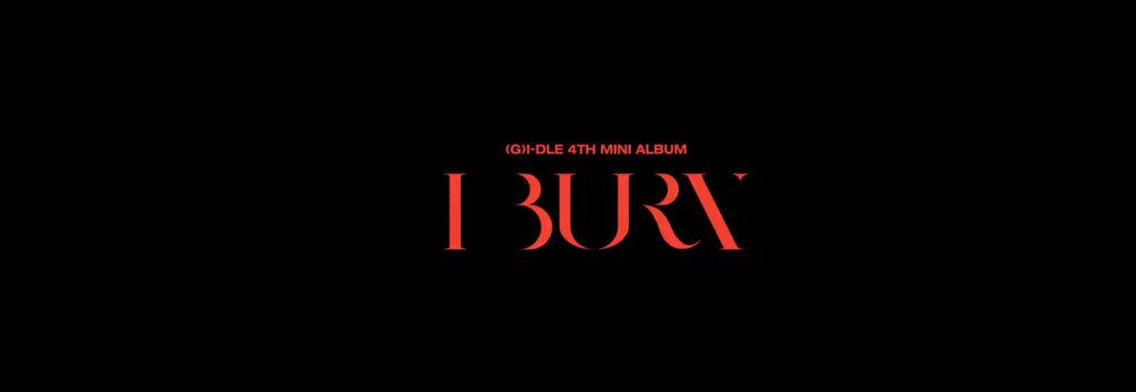 (G)I-DLE presenta su motion teaser de tipografia para I Burn