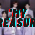 'MY TREASURE' letra en español, de TREASURE