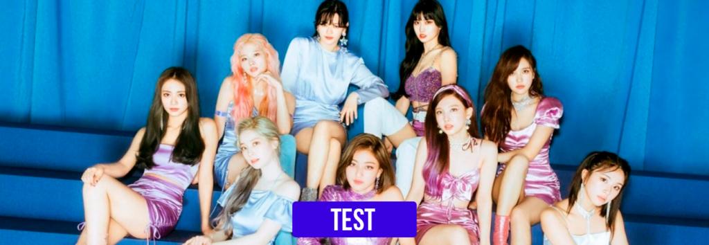 TEST: ¿Qué canción de TWICE va mejor con tu personalidad?
