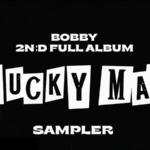 Bobby de iKON revela una muestra de las canciones de 'Lucky Man'