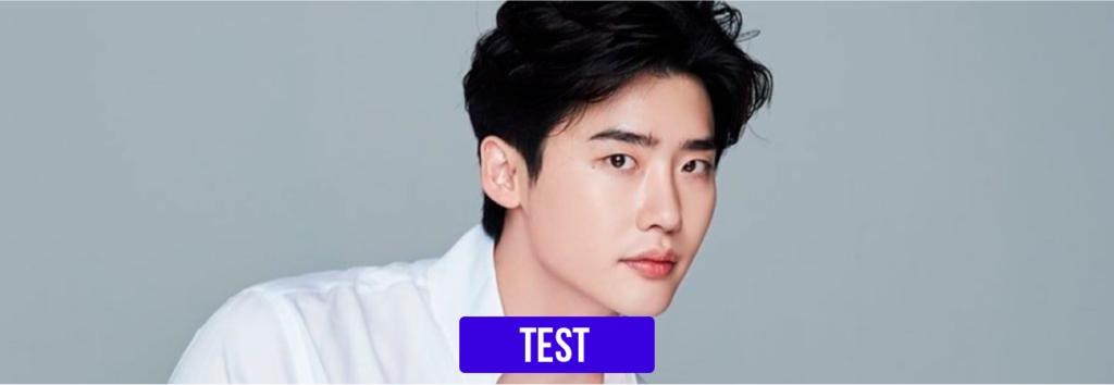 TEST: ¿Qué tanto conoces a Lee Jong Suk?