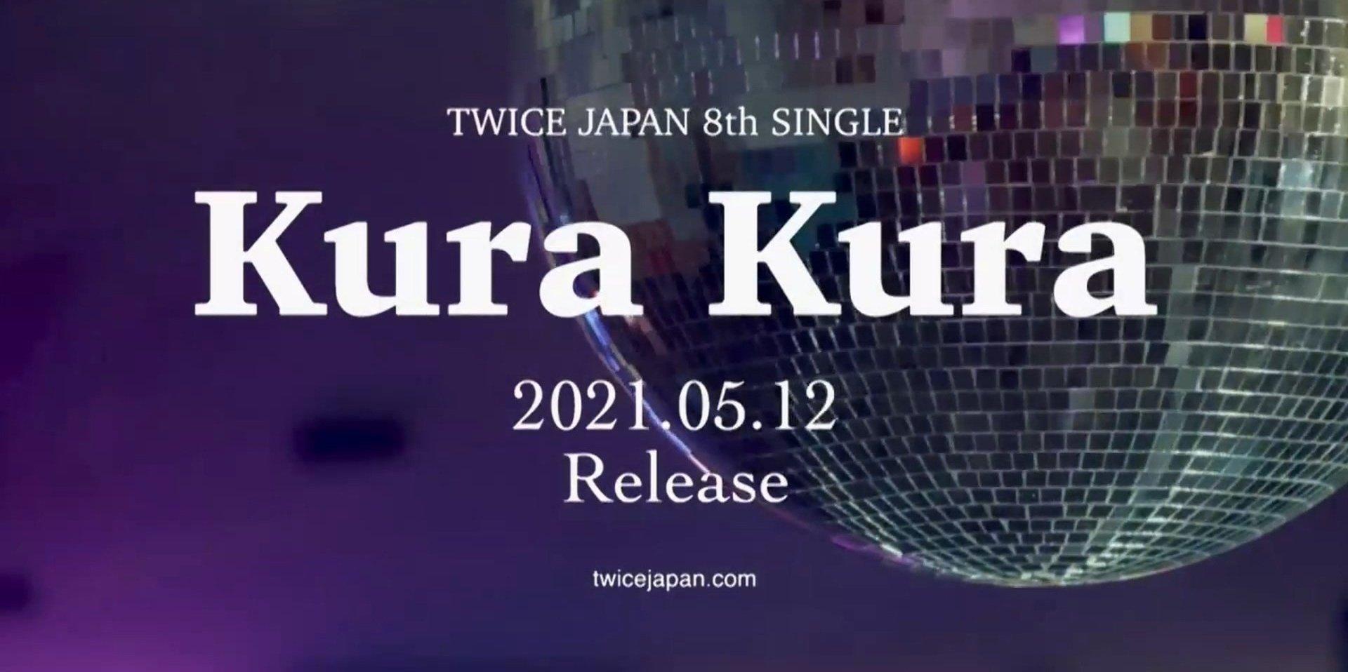 TWICE anuncia su regreso con el sencillo japonés 'Kura Kura'