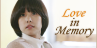 Disfruta de 'Love In Memory' en Doramasmp4