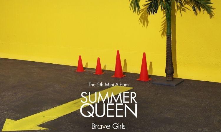 Lista de canciones de Summer Queen de Brave Girls